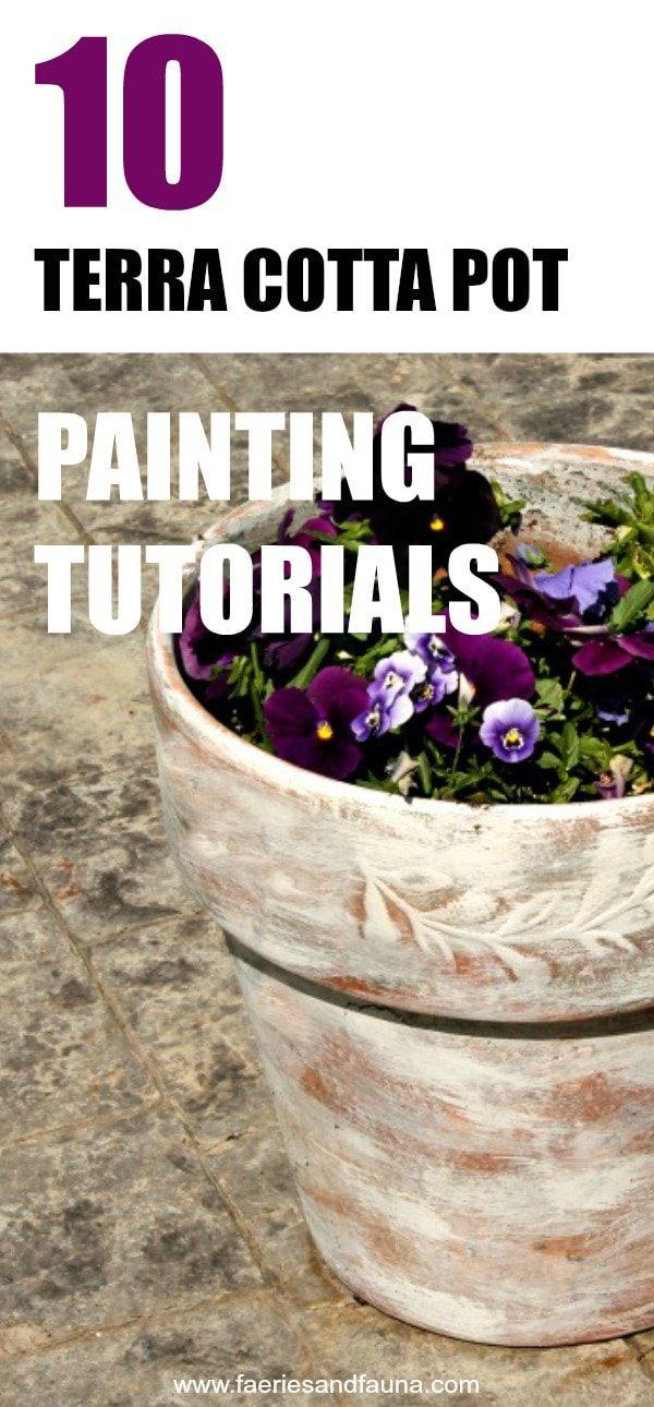 Painting terra cotta pot tutorials