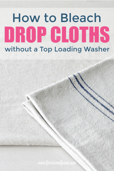 How to bleach drop clothes. Bleaching drop cloth before and after photo.