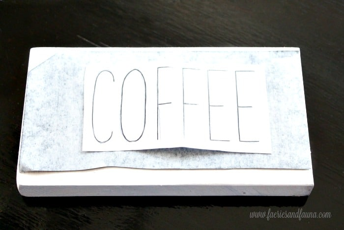 DIY coffee sign that says Coffee.