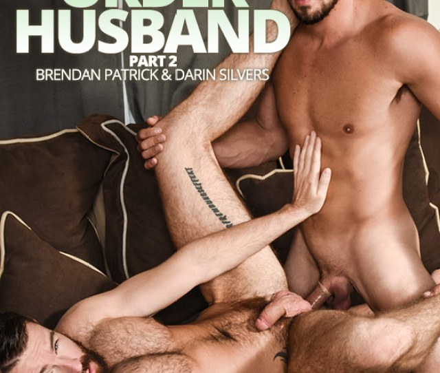 Men Com Darin Silvers Fucks Brendan Patrick In Mail Order Husband Part