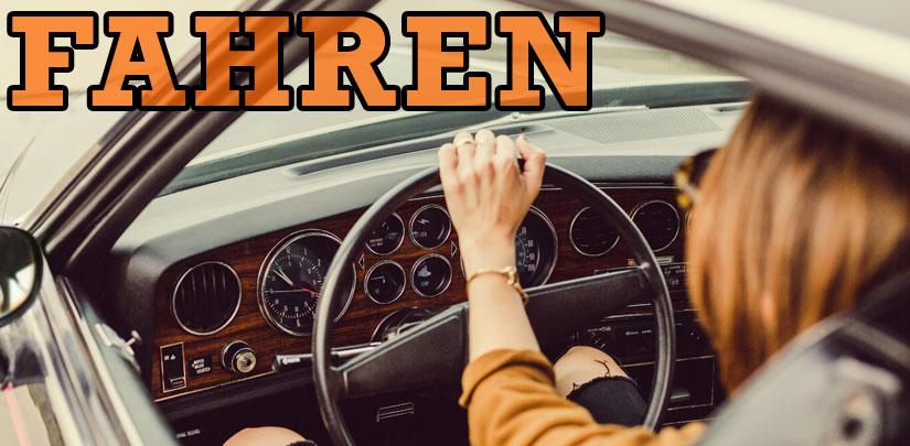 fahren (to drive) Wort des Tages