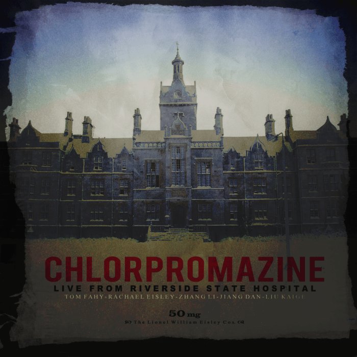 Chlorpromazine (Live from Riverside State Hospital), by Tom Fahy