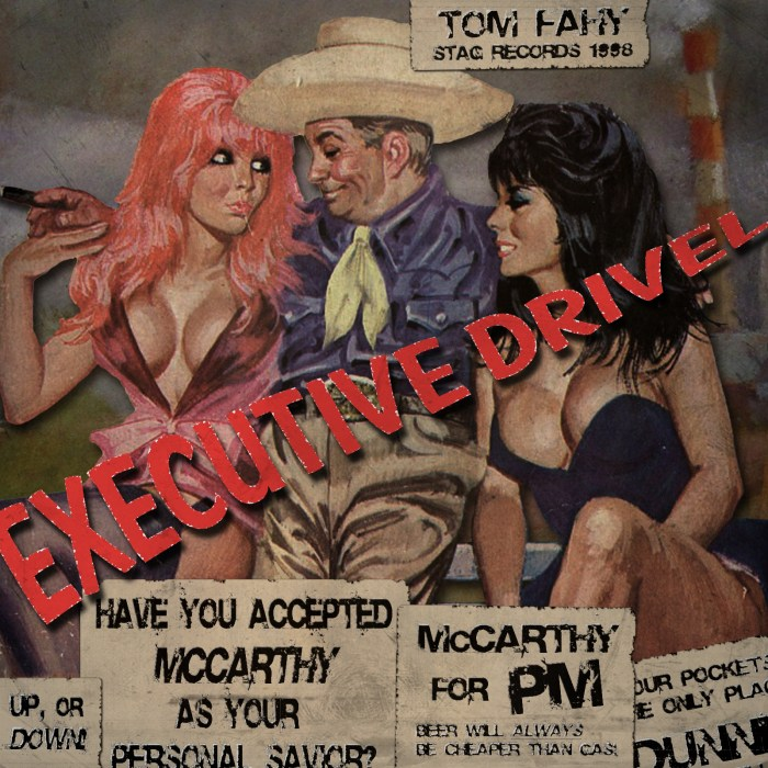 Executive Drivel, by Tom Fahy
