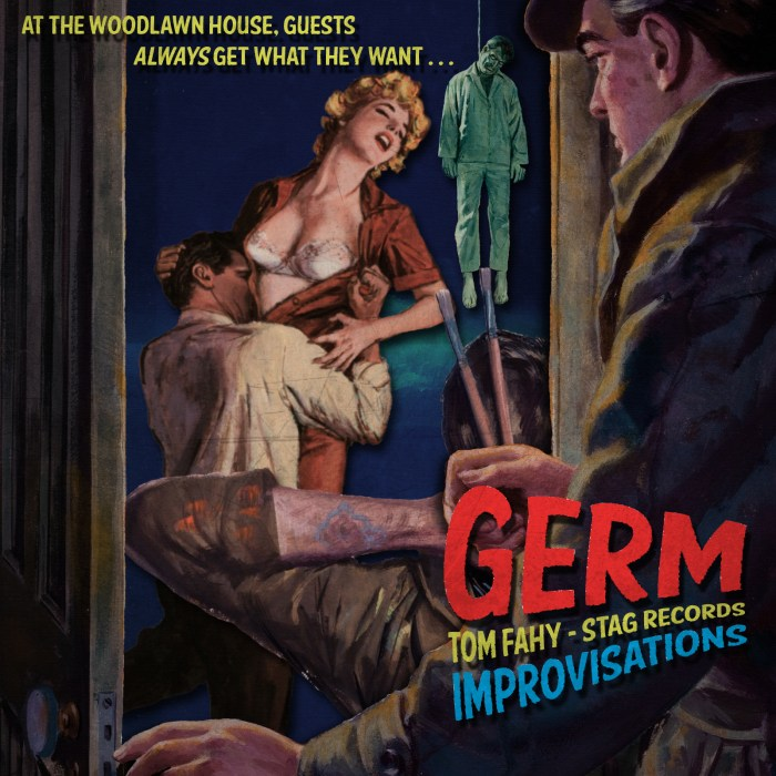 Germ: Improvisations, by Tom Fahy