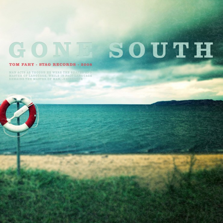 Gone South, by Tom Fahy