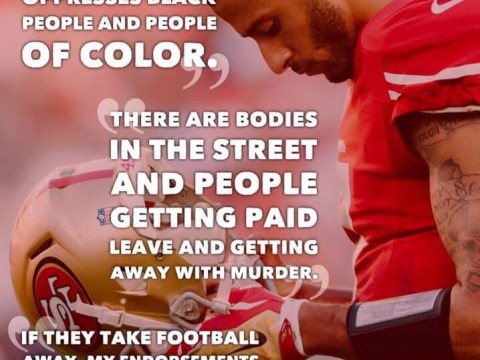 Kaepernick protests the oppression and murder of people of color by police officers