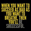 Get Motivated to succeed