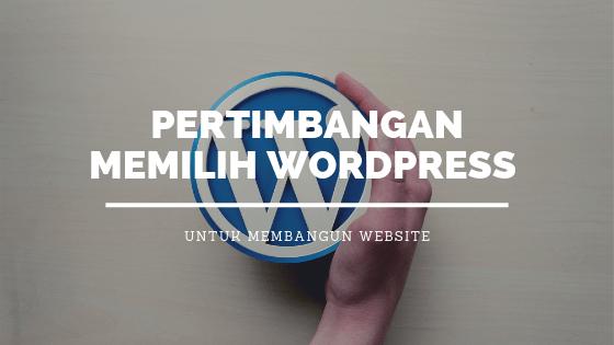 Pertimbangan Memilih WordPress