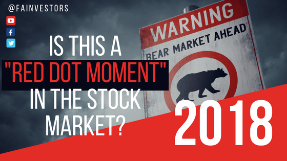 Stock Market Volatility: Is This a RED DOT Moment in the Stock Market?
