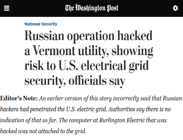 WaPo: Russian operation hacked a Vermont utility, showing risk to U.S. electrical grid security, officials say