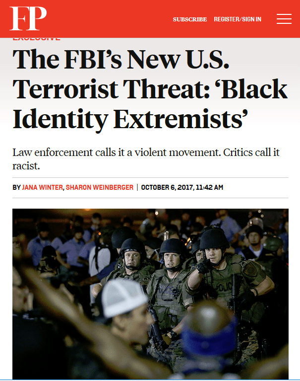 Foreign Policy: The FBI's New U.S. Terrorist Threat: 'Black Identity Extremists'