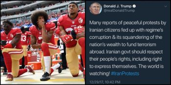 Colin Kaepernick juxtaposed with Trump Iran protest tweet