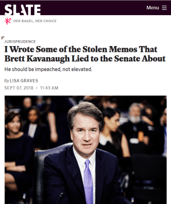 Slate: I Wrote Some of the Stolen Memos That Brett Kavanaugh Lied to the Senate About