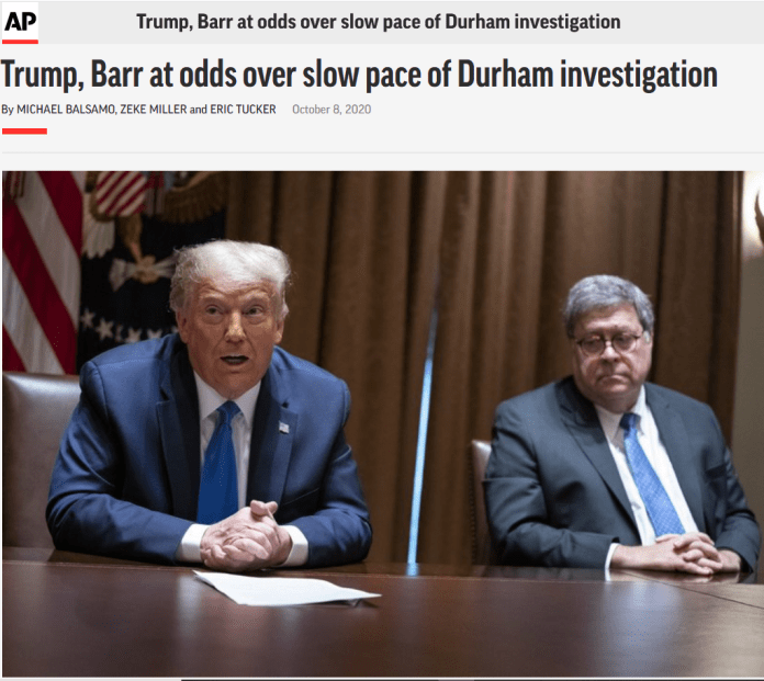 AP: Trump, Barr at odds over slow pace of Durham investigation
