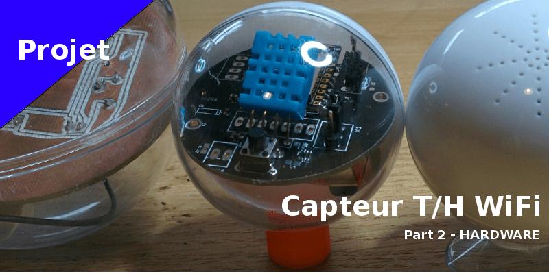 Capteur température humidité WiFi sur pile à moins de 10 euros – Hardware