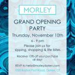 Morley Darien Grand Opening Party