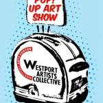 Westport Artists Collective Pop Up Show at Westport Arts Center