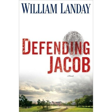 Defending Jacob by William Landay | Fairly Southern