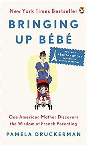 Book Review: Bringing Up Bebe by Pamela Druckerman  |  Fairly Southern