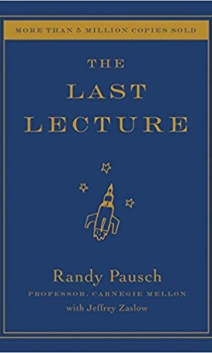 Book Review: The Last Lecture by Randy Pausch  |  Fairly Southern