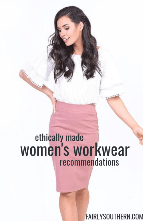 Ethically Made Women's Workwear Recommendations  |  Fairly Southern.  Work outfit inspiration, business casual, office attire.