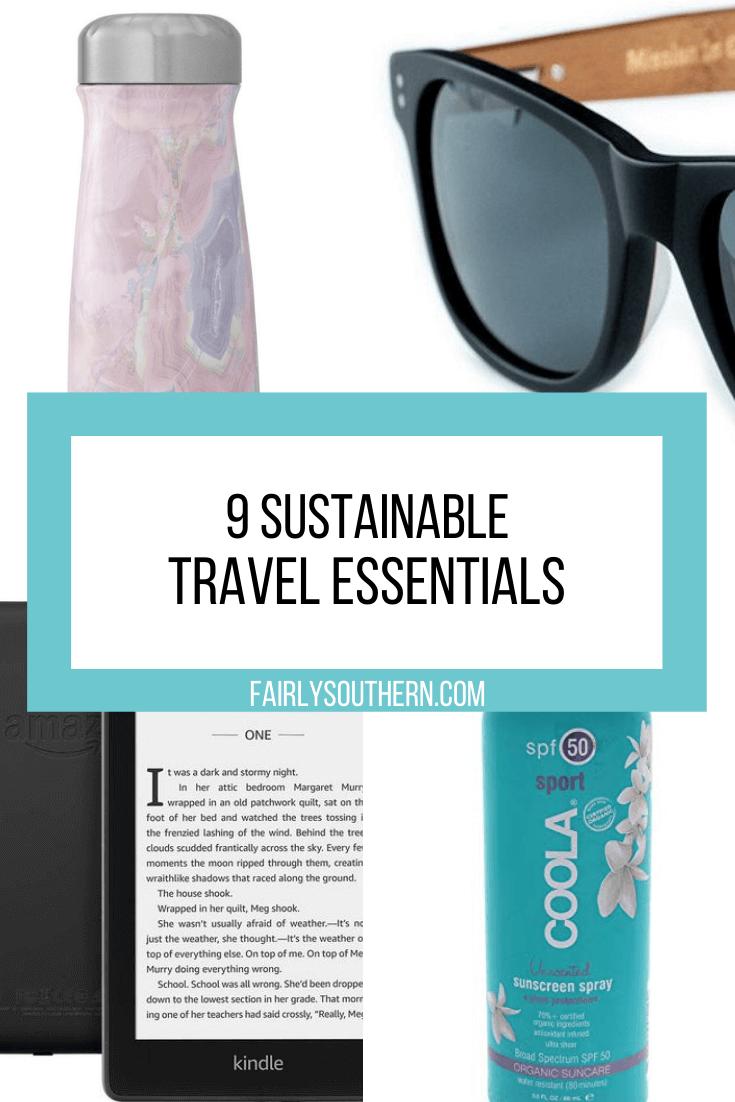 9 Sustainable Travel Essentials