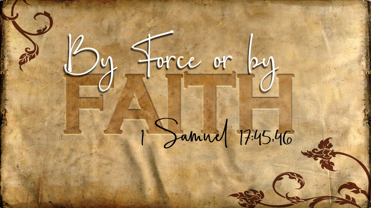 By Force or by Faith