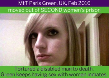 Paris Green, transgender murderer. Most transgender women have a working penis - FairPlayForWomen.com
