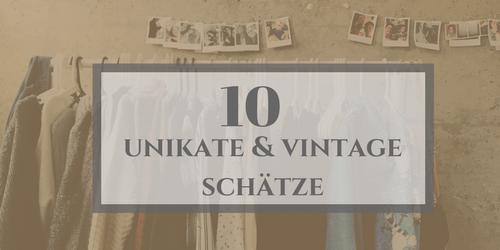 Gründe für Secondhand Kleidung_Unikate & Schätze