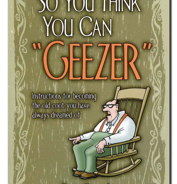 """So You Think You Can """"Geezer""""   2-1009"""