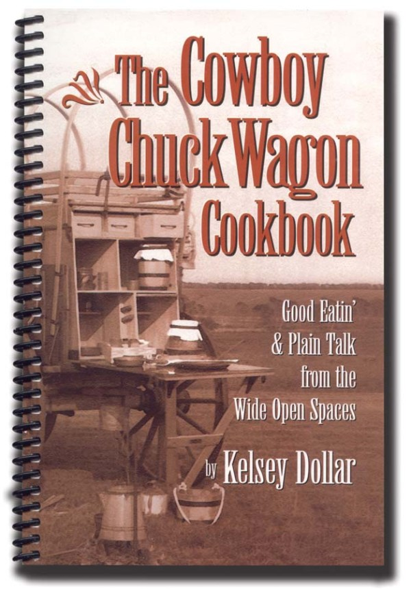 The Cowboy Chuck Wagon Cookbook   2-2004