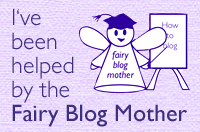 I've been helped by the Fairy Blog Mother