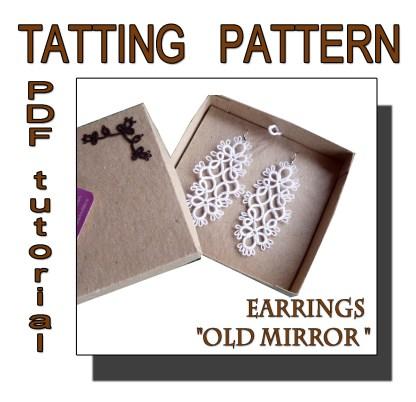 Earrings Old Mirror pattern