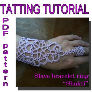 Shakti tatting pattern, slave bracelet ring, lace gloves, hand accessory, for meditation, yoga accessory, handmade, craft, how to make, what to do at home, tatting tutorial, tatting supplies