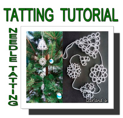 Needle tatting pattern garland sixth