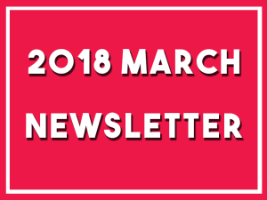 Click here to read my newsletter for March 2018