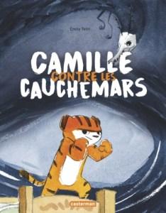 Camille contre les cauchemars de Emily Tetri