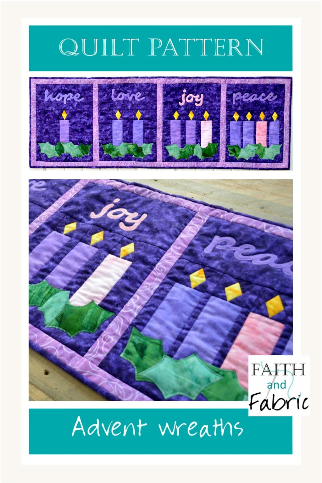 Celebrate the beauty of Advent with this versatile quilt! The four panels can be arranged to be either a table runner or wall hanging. Created by Faith and Fabric.