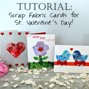 Faith and Fabric - Scrap Fabric Cards for Saint Valentine's Day