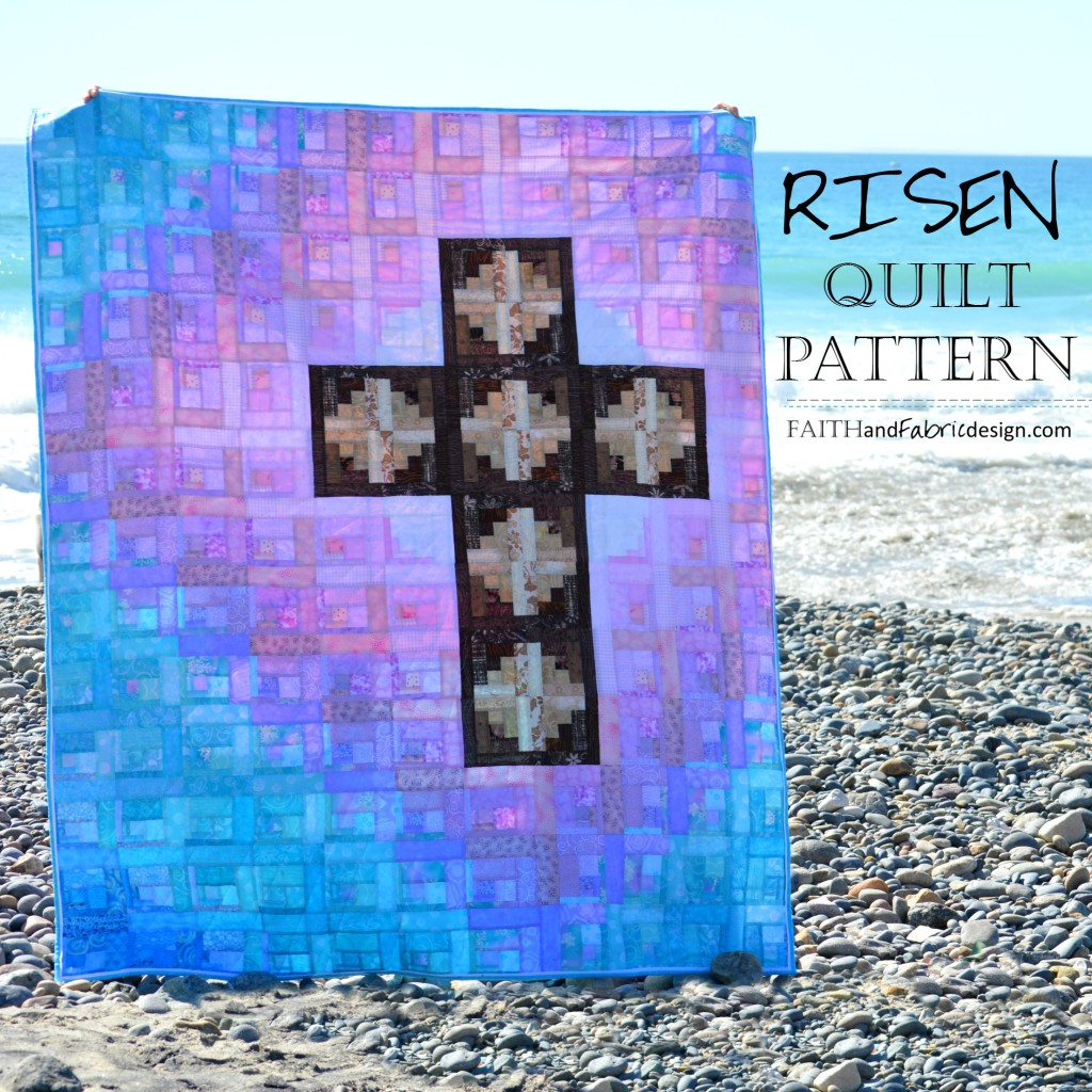 Pattern Risen Christian Quilt Easter Quilt Pattern Faith And Fabric