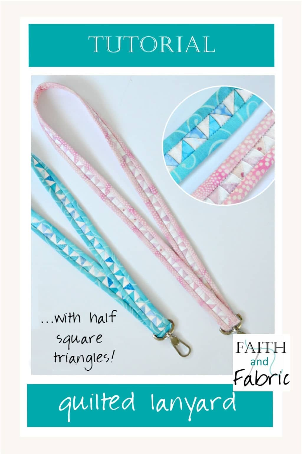 Create a one-of-a-kind quilted lanyard with half square triangles! Created by Faith and Fabric.