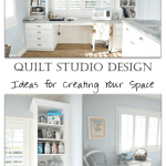 Designing A Quilting Studio Faith And Fabric