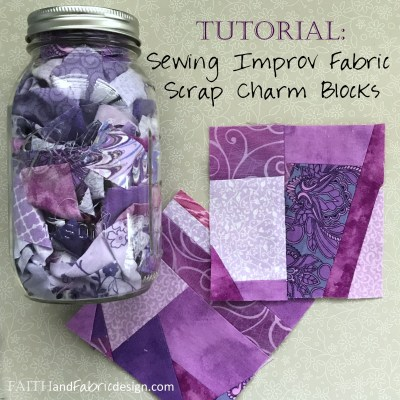 Tutorial: Sewing Improv Fabric Scrap Charm Blocks