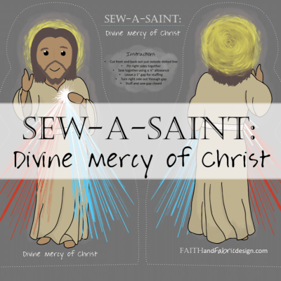 Sew-a-Saint: Divine Mercy of Christ