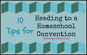 Heading to a Homeschool Convention