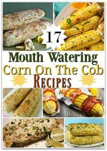 Sweet Corn - Corn On The Cob Recipes