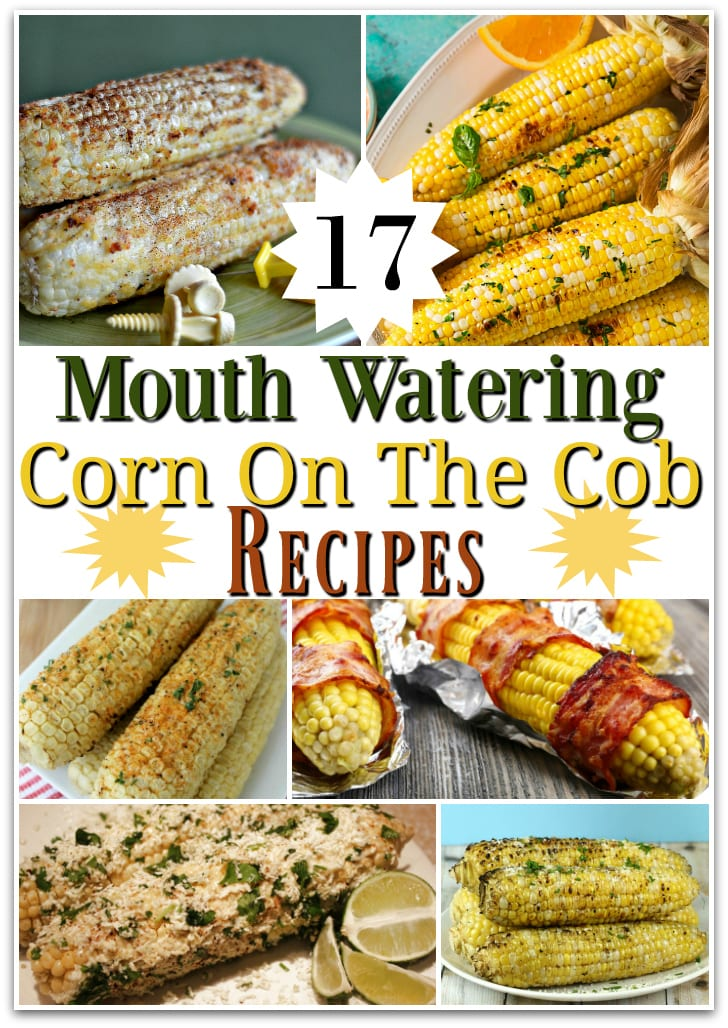 17 Mouth Watering Corn on the Cob Recipes