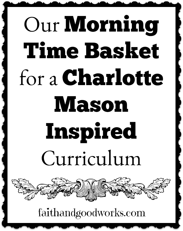 Our Morning Time Basket for 2017-18