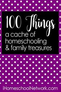 100 Things ~ Homeschooling