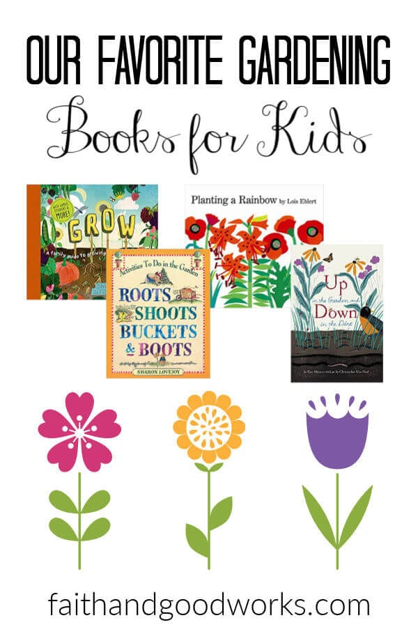 Our Favorite Gardening for Kids Books
